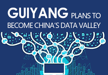Guiyang plans to become China's Data Valley