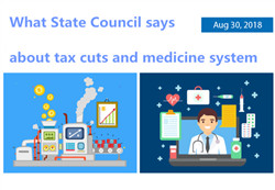 What State Council says about tax cuts and medicine system
