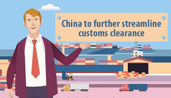 China to further streamline customs clearance