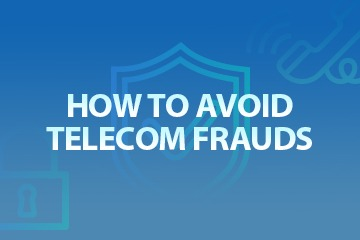 How to avoid telecom frauds