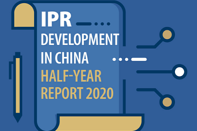 IPR in China: Half-year report 2020