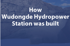 Infographics: How Wudongde Hydropower Station was Built